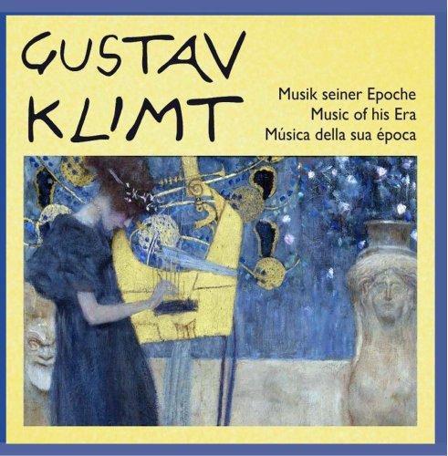 Gustav Klimt - Musik seiner Epoche - Music of his Era