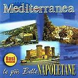 Mediterranea: le più belle napoletane (Basi musicali)