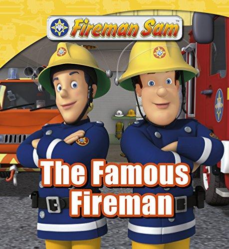 Image of Fireman Sam: The Famous Fireman (Fireman Sam Adventure Stories Book 1)