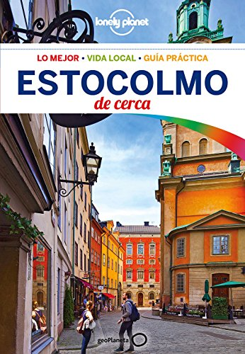 Estocolmo De cerca 2 (Guías De cerca Lonely Planet) por Becky Ohlsen