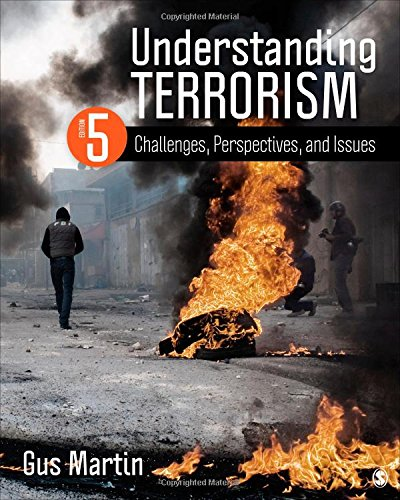 Understanding Terrorism: Challenges, Perspectives, and Issues por Gus Martin