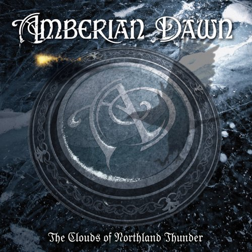 Amberian Dawn: The Clouds of Northland Thunder by Amberian Dawn (2009-04-28)