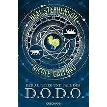 Der Aufstieg und Fall des D.O.D.O.: Roman