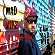 The Mad Mix [Explicit]