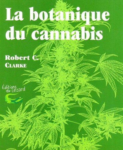 Botanique du canabis par Robert Clarke