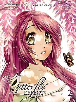 Butterfly Effect 2: Mangasenpai Shoujo di [Ciana, Giulia Della]