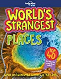 World's Strangest Places (Lonely Planet Kids)