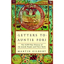Letters to Auntie Fori: 5000 Years of Jewish History