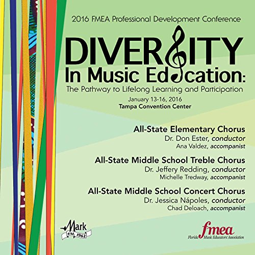 2016-florida-music-educators-association-fmea-all-state-elementary-chorus-all-state-middle-school-tr