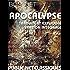 L'Apocalypse: -le grand texte prophétique, traduit et commenté par Bossuet, un monument de notre langue -