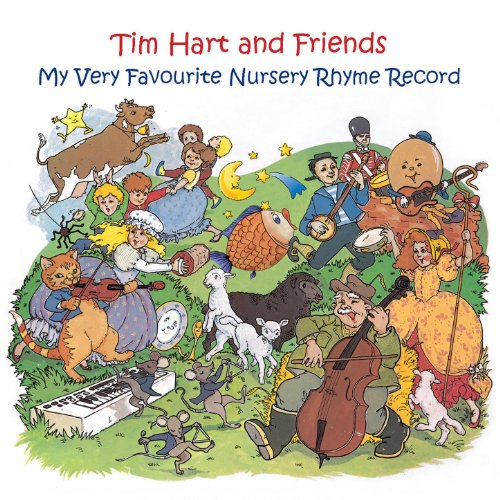 My Very Favourite Nursery Rhyme Record: Tim Hart And