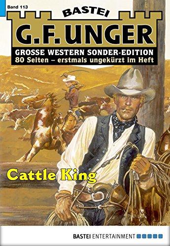 G. F. Unger Sonder-Edition 113 - Western: Cattle King