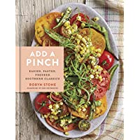 Add a Pinch: Easier, Faster, Fresher Southern