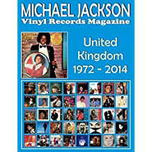 Michael Jackson - Vinyl Records Magazine - United Kingdom (1972 - 2014): Full Color Discography.