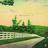 Songtexte von Nostalgia 77 - A Journey Too Far