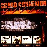 Scred Connexion 'du Mal a Sconfier'