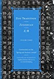 """Zuo Tradition / Zuozhuan: Commentary on the """"Spring and Autumn Annals"""" Volume 3 (Classics of Chinese Thought) -"""