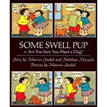 Some Swell Pup Or Are You Sure You Want A Dog? by Maurice Sendak (1991-09-05)