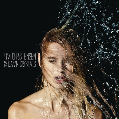 tim-christensen-and-the-damn-crystals