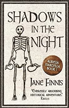 Shadows in the Night (An Aurelia Marcella Mystery Book 1) by [Finnis, Jane]