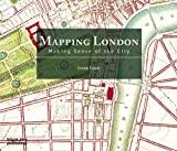 Mapping London: Making Sense of the City
