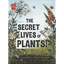 The Secret Lives of Plants! (Adventures in Science)