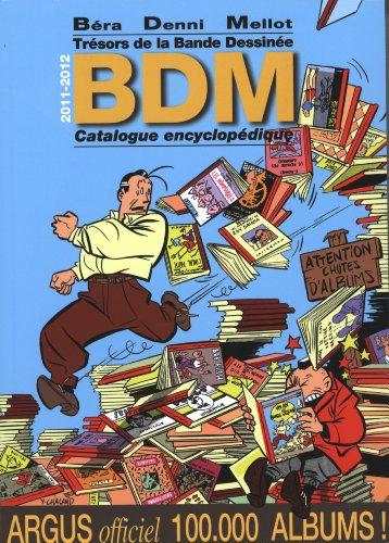 Trésors bande dessinée : Catalogue encyclopédique par Michel Béra