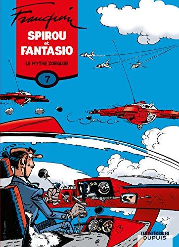 Spirou et Fantasio, l'intégrale tome 7 : Le mythe Zorglub