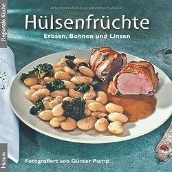 Hülsenfrüchte: Erbsen, Bohnen und Linsen (Regionale Küche)
