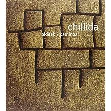Chillida Bideak. Caminos - Edición Bilingüe