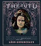 The Tutu: Morals of the Fin De Siècle