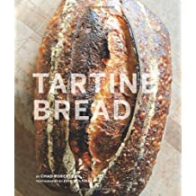 Tartine Bread by Chad Robertson (2010-09-29)