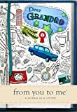 Dear Grandad, from you to me : Memory Journal capturing your own grandfather's amazin...
