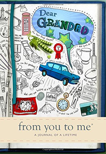 Dear Grandad, from you to me : Memory Journal capturing your own grandfather's amazing stories (Sketch design)