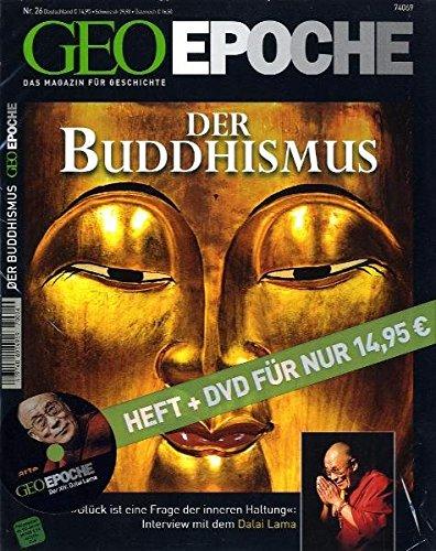 """GEO Epoche (mit DVD) / Der Buddhismus: DVD: Der XIV. Dalai Lama mit Filmen von Werner Herzog """"Rad der Zeit"""" und Albert Knechtel/ Thea Mohr """"Ein Leben für Tibet"""""""
