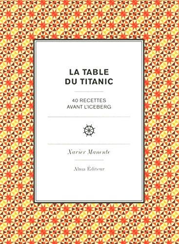 La table du Titanic par Xavier Manente