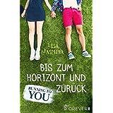 Running to you: Bis zum Horizont und zurück (Running with you 1)