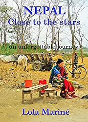 Nepal, close to the stars (English Edition)