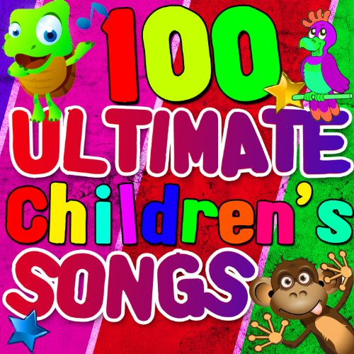 100 Ultimate Children's Songs