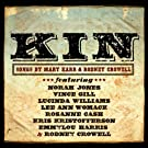Kin: Songs by Mary Karr & Rodney Crowell by Rodney Crowell (2012-05-04)