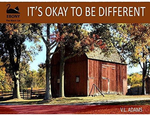 IT'S OKAY TO BE DIFFERENT (EBONY, THE BLACK CAT SERIES Book 2) (English Edition) (Ebony Katze)