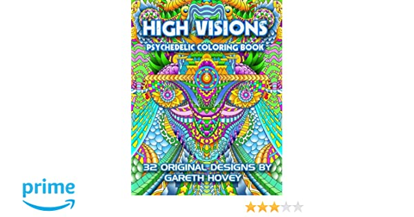 high visions psychedelic coloring book amazoncouk gareth hovey 9781533226242 books - Psychedelic Coloring Book