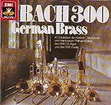 BACH 300 - German Brass - 10 Solobläser der Berliner-, Münchner- und Hamburger Philharmoniker, des RSO Stuttgart und des RSO Berlin [LP VINYL SCHALLPLATTE]