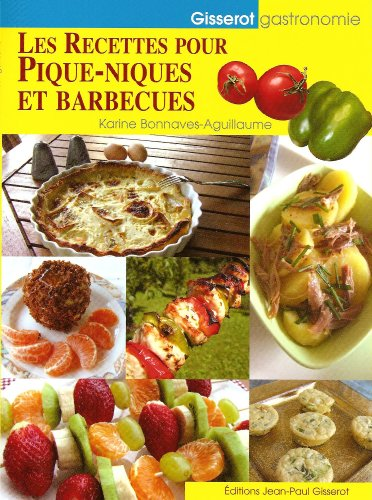 Recettes de pique-niques et barbecues (les)