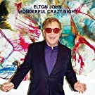 Wonderful Crazy Night (Deluxe Edition)