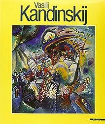 Vasilij Kandinskij: [saggi critici, Giorgio Cortenova ... et al.