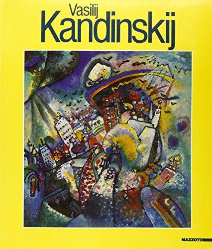 Vasilij Kandinskij. Catalogo della mostra (Verona, 1993) (Grandi mostre) - Weiß Verona-kunst