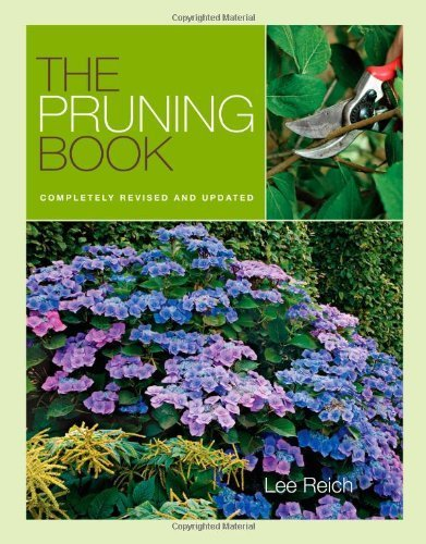 Pruning Book, The: Completely Revised and Updated 2nd Revised, Updated by Reich, Lee (2010) Paperback
