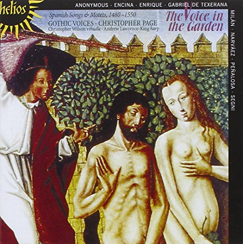 The Voice In The Garden: Chansons & Motets Espagnols (1480-1550)