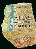 atlas de l histoire biblique